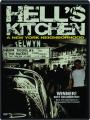 HELL'S KITCHEN: A New York Neighborhood - Thumb 1