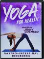 YOGA FOR HEALTH: Gastro-Intestinal Disorders - Thumb 1
