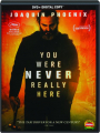 YOU WERE NEVER REALLY HERE - Thumb 1