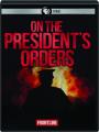 ON THE PRESIDENT'S ORDERS: FRONTLINE - Thumb 1