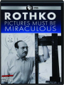 ROTHKO: Pictures Must Be Miraculous - Thumb 1