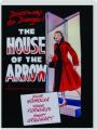 THE HOUSE OF THE ARROW - Thumb 1