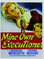 MINE OWN EXECUTIONER - Thumb 1