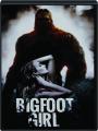 BIGFOOT GIRL - Thumb 1