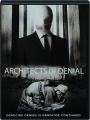 ARCHITECTS OF DENIAL - Thumb 1