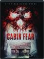CABIN FEAR - Thumb 1
