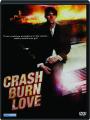 CRASH BURN LOVE - Thumb 1