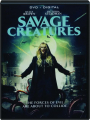 SAVAGE CREATURES - Thumb 1
