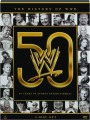 THE HISTORY OF WWE: 50 Years of Sports Entertainment - Thumb 1