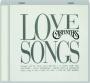 CARPENTERS: Love Songs - Thumb 1