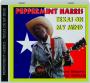 PEPPERMINT HARRIS: Texas on My Mind - Thumb 1