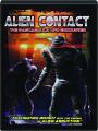 ALIEN CONTACT: The Pascagoula UFO Encounter - Thumb 1