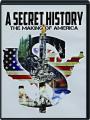 A SECRET HISTORY: The Making of America - Thumb 1