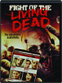 FIGHT OF THE LIVING DEAD - Thumb 1