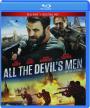 ALL THE DEVIL'S MEN - Thumb 1
