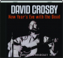 DAVID CROSBY: New Year's Eve with the Dead - Thumb 1