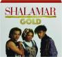 SHALAMAR: Gold - Thumb 1
