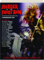 MURDER IN THE FRONT ROW: The San Francisco Bay Area Thrash Metal Story - Thumb 1