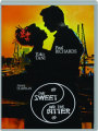 THE SWEET AND THE BITTER - Thumb 1