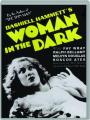 WOMAN IN THE DARK - Thumb 1