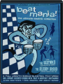 BEAT MANIA! The Ultimate Beatnik Collection - Thumb 1
