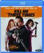 KILL ME THREE TIMES - Thumb 1