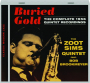 BURIED GOLD--THE ZOOT SIMS QUINTET: The Complete 1956 Quintet Recordings - Thumb 1