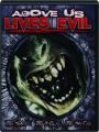 ABOVE US LIVES EVIL - Thumb 1