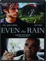EVEN THE RAIN - Thumb 1