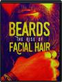 BEARDS: The Rise of Facial Hair - Thumb 1