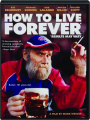 HOW TO LIVE FOREVER - Thumb 1