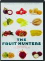 THE FRUIT HUNTERS - Thumb 1