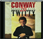 CONWAY TWITTY: 20 Greatest Hits - Thumb 1