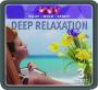 DEEP RELAXATION: Body, Mind, Spirit - Thumb 1