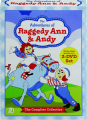 THE ADVENTURES OF RAGGEDY ANN & ANDY: The Complete Collection - Thumb 1