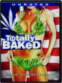 TOTALLY BAKED - Thumb 1