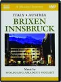 ITALY / AUSTRIA: Brixen / Innsbruck--A Musical Journey - Thumb 1