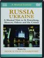 RUSSIA / UKRAINE: A Musical Journey - Thumb 1