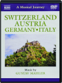 SWITZERLAND, AUSTRIA, GERMANY, ITALY: A Musical Journey - Thumb 1