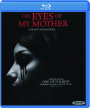 THE EYES OF MY MOTHER - Thumb 1