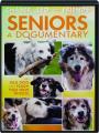 SENIORS: A Dogumentary - Thumb 1