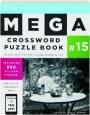 SIMON & SCHUSTER MEGA CROSSWORD PUZZLE BOOK #15 - Thumb 1