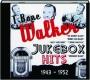 T-BONE WALKER JUKEBOX HITS 1943-1952 - Thumb 1