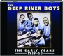 THE DEEP RIVER BOYS: The Early Years 1937-50 - Thumb 1