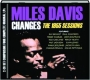 MILES DAVIS--CHANGES: The 1955 Sessions - Thumb 1