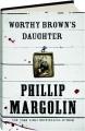 WORTHY BROWN'S DAUGHTER - Thumb 1
