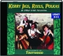 KERRY JIGS, REELS, POLKAS & OTHER IRISH FAVORITES - Thumb 1