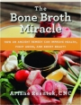 THE BONE BROTH MIRACLE: How an Ancient Remedy Can Improve Health, Fight Aging, and Boost Beauty - Thumb 1