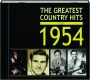 THE GREATEST COUNTRY HITS OF 1954 - Thumb 1