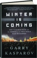 WINTER IS COMING: Why Vladimir Putin and the Enemies of the Free World Must Be Stopped - Thumb 1